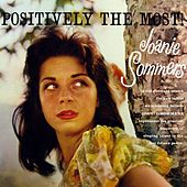Positively The Most! by Joanie Sommers