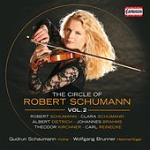 The Circle of Robert Schumann, Vol. 2 by Gudrun Schaumann