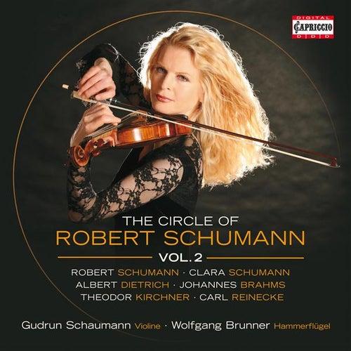 The Circle of Robert Schumann, Vol. 2 by Gudrun Schaumann