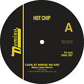 Look At Where We Are (Major Lazer Remixes) by Hot Chip