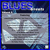 Blues Greats, Vol. 3 by Various Artists