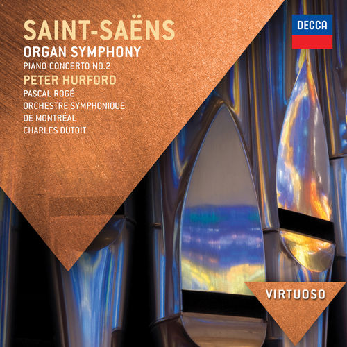 Saint-Saens: Organ Symphony; Piano Concerto No.2 by Various Artists