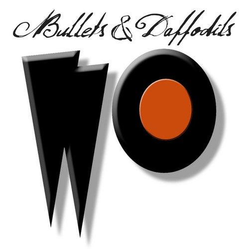 Bullets & Daffodils by Dean Johnson