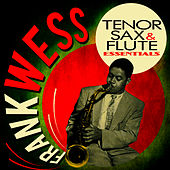 Tenor Sax & Flute Essentials by Frank Wess