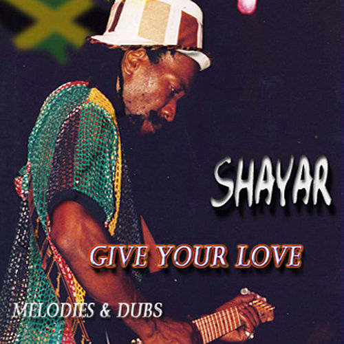 Give Your Love by Shayar
