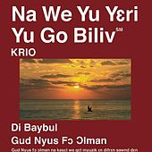 Krio New Testament (Dramatized) Good News for All Men by The Bible