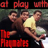 At Play With The Playmates by The Playmates