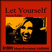 Let Yourself by Nelson Riddle