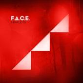 Triplets by F.A.C.E.