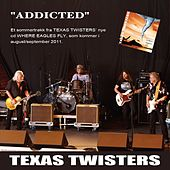 Addicted by Texas Twisters
