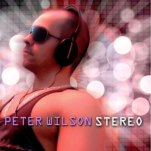 Stereo by Peter Wilson