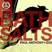 Bath Salts by Paul Anthony