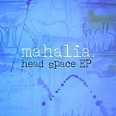 Head Space di Mahalia
