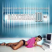 Dancehall 101 Vol. 3 de Various Artists