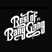 Best of Bang Gang (Special Edition) by Bang Gang