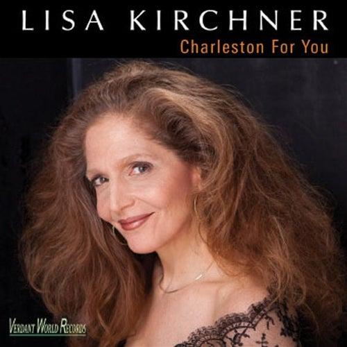 Charleston for You by Lisa Kirchner