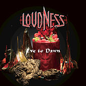 Eve to Dawn by Loudness