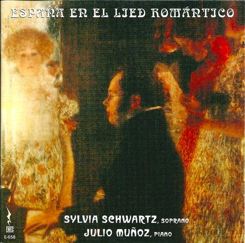 Espana en el lied romantico by Sylvia Schwartz