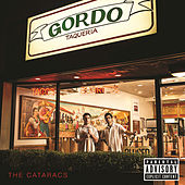 Gordo Taqueria von The Cataracs