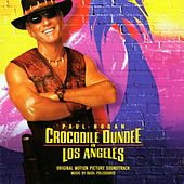 Crocodile Dundee In Los Angeles (Original Soundtrack) von Various Artists