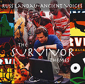Ancient Voices - The Survivor Themes by Russ Landau
