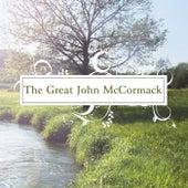 The Great John McCormack by John McCormack