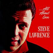 All About Love by Steve Lawrence