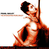 The Intoxicating Pearl Bailey von Pearl Bailey