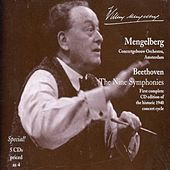 Mengelberg Conducts Beethoven: The Nine Symphonies and Selected Overtures (1940, 1943) by Various Artists