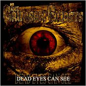 Dead eyes can see by The Crimson Ghosts