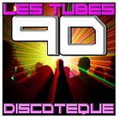 Les Tubes 90 Discoteque by Various Artists