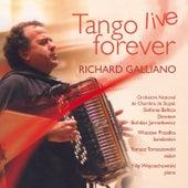 Tango Live Forever (Live in Poznan 2006) von Richard Galliano