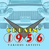 Cruisin' 1956 by Various Artists