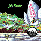 Jade Warrior (Remastered) by Jade Warrior