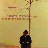 Sings Ballads And The Blues by Dakota Staton