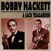 Bobby Hackett & Jack Teagarden by Bobby Hackett