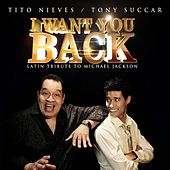 I Want You Back (feat. Tito Nieves) de Tony Succar