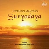 Suryodaya - Morning Mantras by Various Artists
