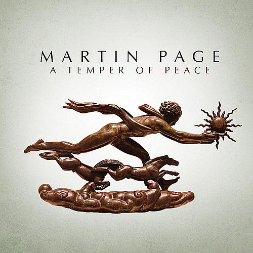 A Temper of Peace by Martin Page