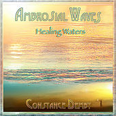 Ambrosial Waves (Healing Waters) de Constance Demby
