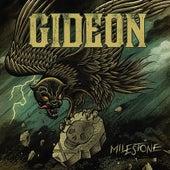 Milestone by Gideon