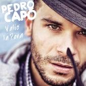 Valió La Pena de Pedro Capó