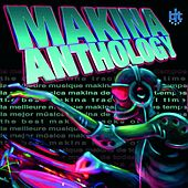 Makina Anthology (First Version) by Various Artists