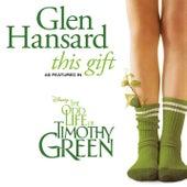 This Gift de Glen Hansard