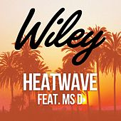 Heatwave (feat. Ms D) de Wiley