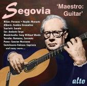 Andres Segovia - Maestro de Andres Segovia