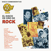 Disco Conmemorativo 40 Aniversario El Disco de Oro de Rock by Various Artists
