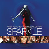 Sparkle: Original Motion Picture Soundtrack by Various Artists