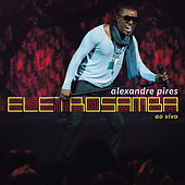 Eletro Samba de Alexandre Pires