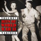 Hits Of World War II (Volume 7) von Various Artists